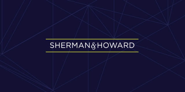 Sherman & Howard's 30 Arizona lawyers serve a broad range of clients including individuals, privately held businesses, multi-national corporations and government entities. Learn more about why this law firm chose Greater Phoenix.