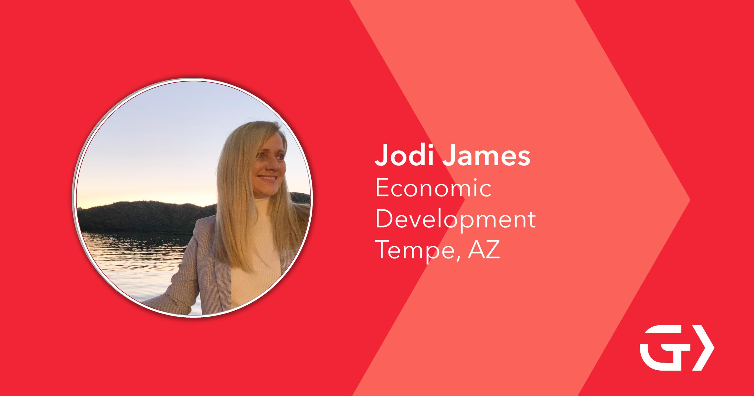 Jodi James, Economic Development, Tempe, AZ